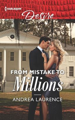 * Review * FROM MISTAKE TO MILLIONS by Andrea Laurence