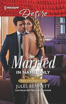* Review * MARRIED IN NAME ONLY by Jules Bennett