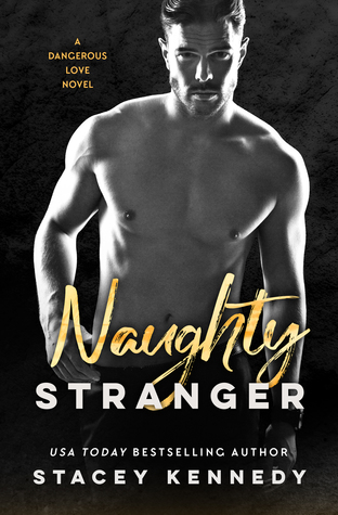 * Review * NAUGHTY STRANGER by Stacey Kennedy