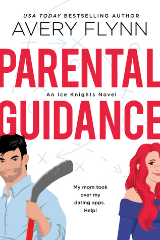 * Blog Tour / Review * PARENTAL GUIDANCE by Avery Flynn