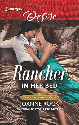 Rancher in Her Bed by Joanne Rock