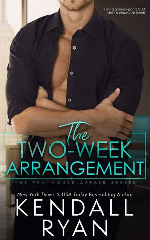 * Release Blast/Review * THE TWO-WEEK ARRANGEMENT by Kendall Ryan