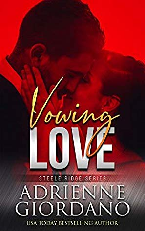 * Review * VOWING LOVE by Adrienne Giordano