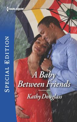 A Baby Between Friends by Kathy Douglass