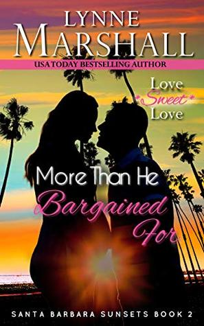 * Review * MORE THAN HE BARGAINED FOR by Lynne Marshall