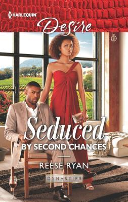 * Review * SEDUCED BY SECOND CHANCES by Reese Ryan