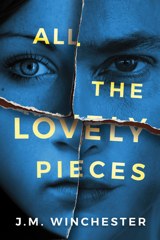 All the Lovely Pieces by J.M. Winchester