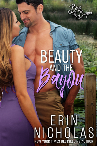 * Blog Tour/Review/Excerpt * BEAUTY AND THE BAYOU by Erin Nicholas