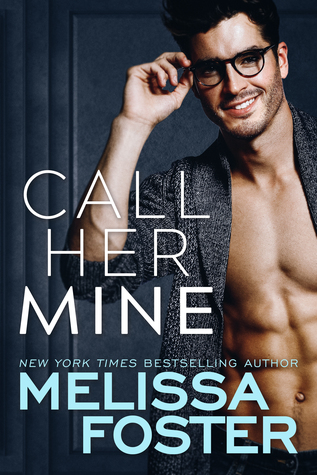 * Release Blast/Review/Giveaway * CALL HER MINE by Melissa Foster