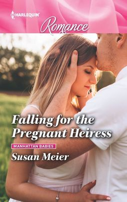 * Review * FALLING FOR THE PREGNANT HEIRESS by Susan Meier