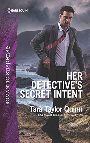 * Review * HER DETECTIVE'S SECRET INTENT by Tara Taylor Quinn