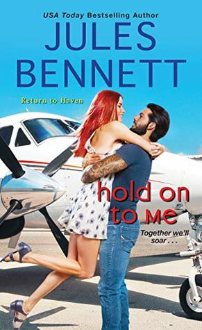 * Review * HOLD ON TO ME by Jules Bennett