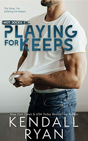 * Releast Blast/Review * PLAYING FOR KEEPS by Kendall Ryan