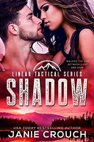Shadow by Janie Crouch