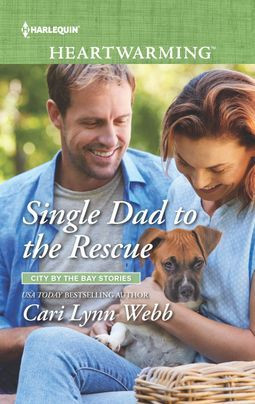 * Blog Tour/Review * SINGLE DAD TO THE RESCUE by Cari Lynn Webb