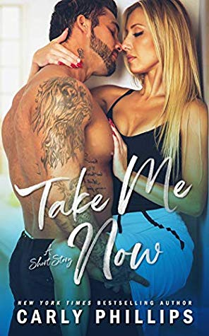 * Release Blast/Review * TAKE ME NOW by Carly Phillips