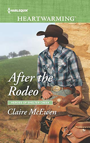 * Review * AFTER THE RODEO by Claire McEwen