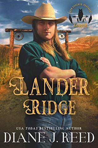 Lander Ridge by Diane J. Reed