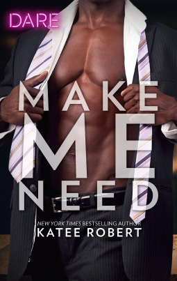 * Review * MAKE ME NEED by Katee Robert