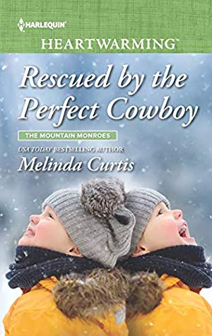 * Review * RESCUED BY THE PERFECT COWBOY by Melinda Curtis