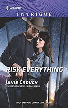 * Review * RISK EVERYTHING by Janie Crouch