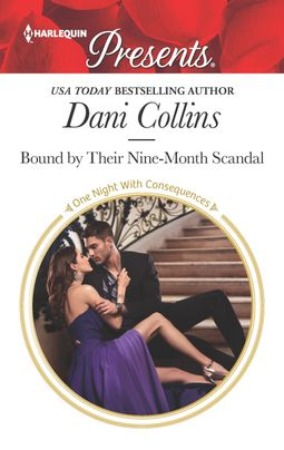 * Review * BOUND BY THEIR NINE-MONTH SCANDAL by Dani Collins