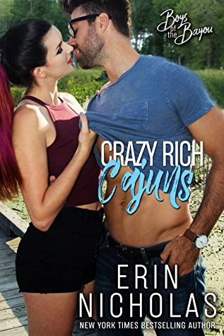 * Blog Tour/Review/Excerpt * CRAZY RICH CAJUNS by Erin Nicholas
