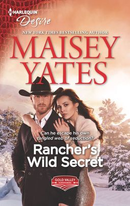 * Review * RANCHER'S WILD SECRET by Maisey Yates