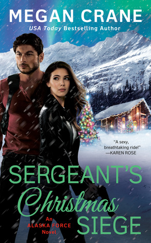 * Review * SERGEANT'S CHRISTMAS SIEGE by Megan Crane