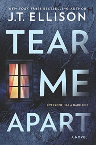 * Review * TEAR ME APART by J.T. Ellison