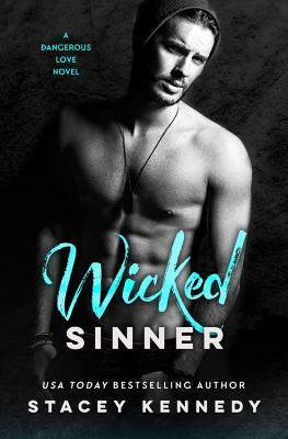 * Review * WICKED SINNER by Stacey Kennedy