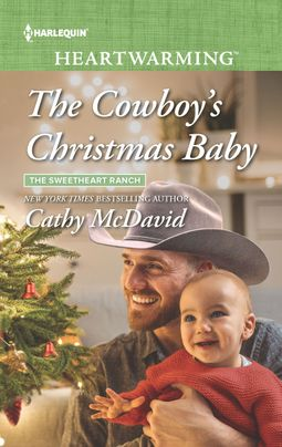 The Cowboy's Christmas Bab by Cathy McDavid