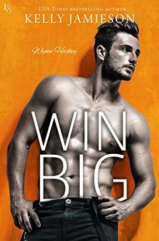 * Review * WIN BIG by Kelly Jamieson