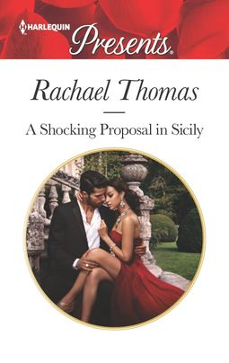 * Review * A SHOCKING PROPOSAL IN SICILY by Rachael Thomas