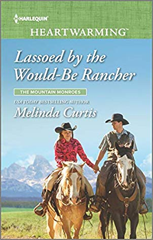 * Review * LASSOED BY THE WOULD-BE RANCHER by Melinda Curtis