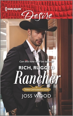* Review * RICH, RUGGED RANCHER by Joss Wood
