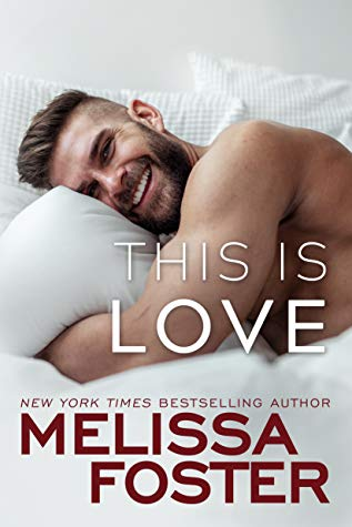 * Review * THIS IS LOVE by Melissa Foster