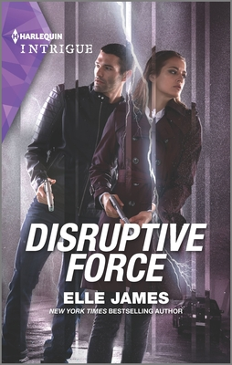 Disruptive Force by Elle James