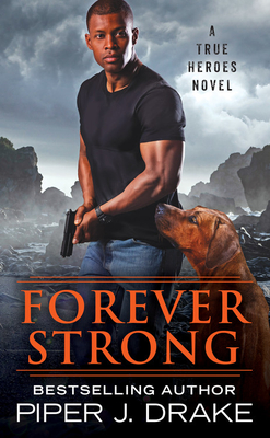 * Review * FOREVER STRONG by Piper J. Drake