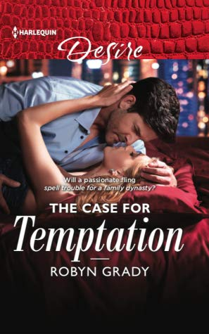 * Review * THE CASE FOR TEMPTATION by Robyn Grady