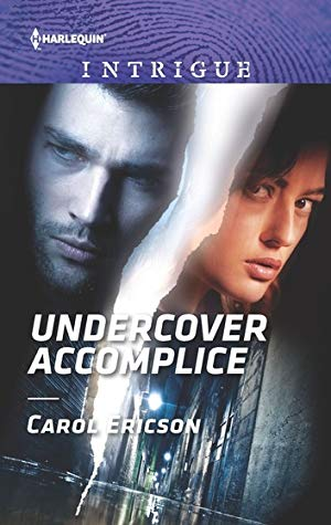 * Review * UNDERCOVER ACCOMPLICE by Carol Ericson