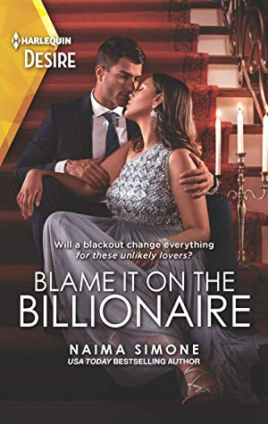 * Review * BLAME IT ON THE BILLIONAIRE by Naima Simone