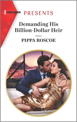 Demanding His Billion-Dollar Heir by Pippa Roscoe