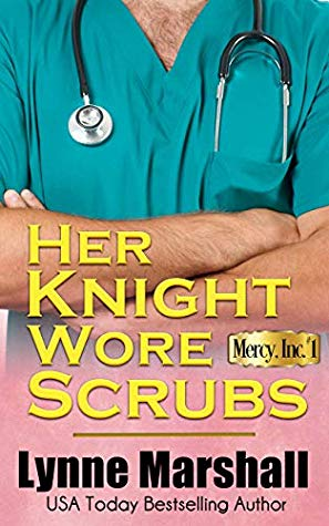 * Review * HER KNIGHT WORE SCRUBS by Lynne Marshall