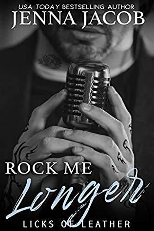 * Review * ROCK ME LONGER by Jenna Jacob