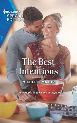 The Best Intentions by Michelle Major