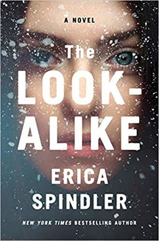 * Review * THE LOOK-ALIKE by Erica Spindler