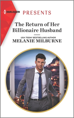 * Review * THE RETURN OF HER BILLIONAIRE HUSBAND by Melanie Milburne