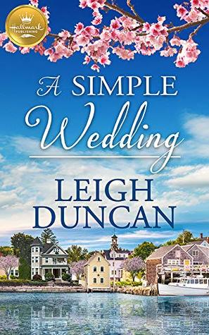 * Review * A SIMPLE WEDDING by Leigh Duncan