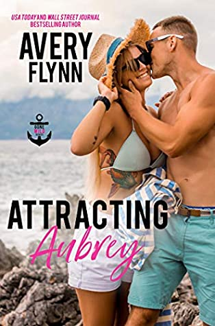 * Blog Tour/Review/Excerpt * ATTRACTING AUBREY by Avery Flynn